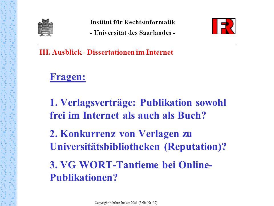 Copyright Markus Junker 2001 [Folie Nr. 39]